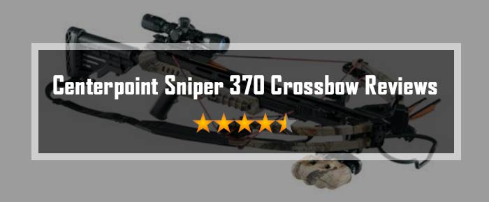 Centerpoint Sniper 370 Crossbow Reviews