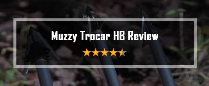Muzzy Trocar HB Review