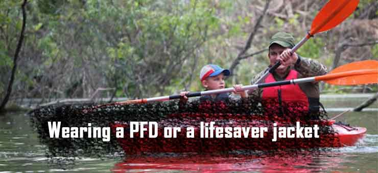 Wearing a PFD or a lifesaver jacket